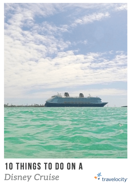 10 Things to do on a Disney Cruise