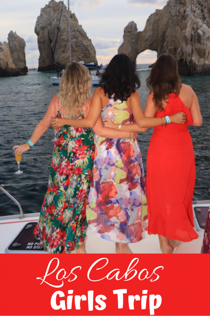 How to plan an epic girls trip to Los Cabos