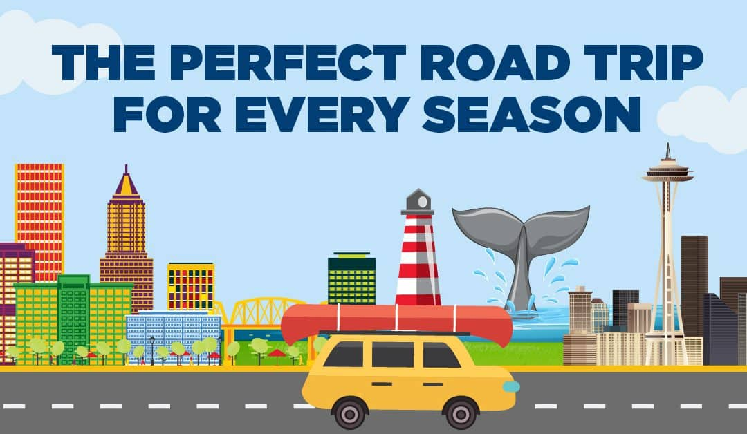 The Perfect Road Trip for Every Season (Infographic)
