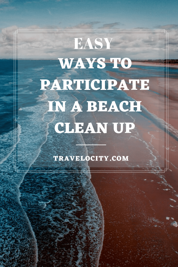 Check out these 6 Easy Ways to Participate in a Beach Clean Up. If we all do our part, we really can make a difference and protect our planet. #TravelForGood #Gnomads #VolunteerTravel